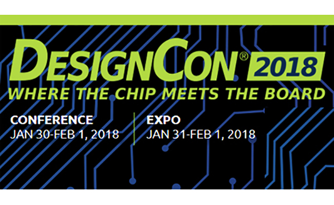 DesignCon 2018 Preview | 2018-01-10 | Signal Integrity Journal